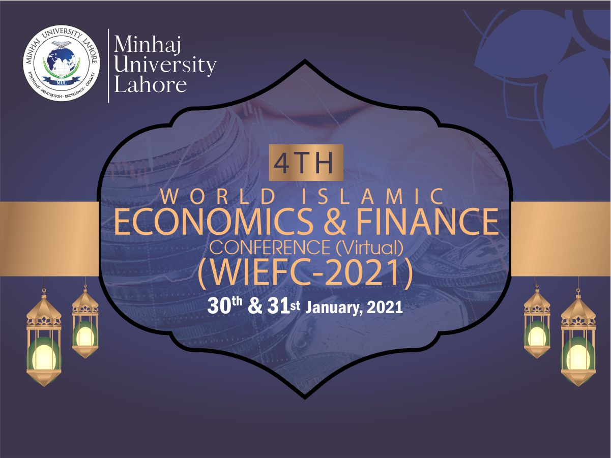 4th World Islamic Economics & Finance Conference (Virtual) WIEFC-2021
