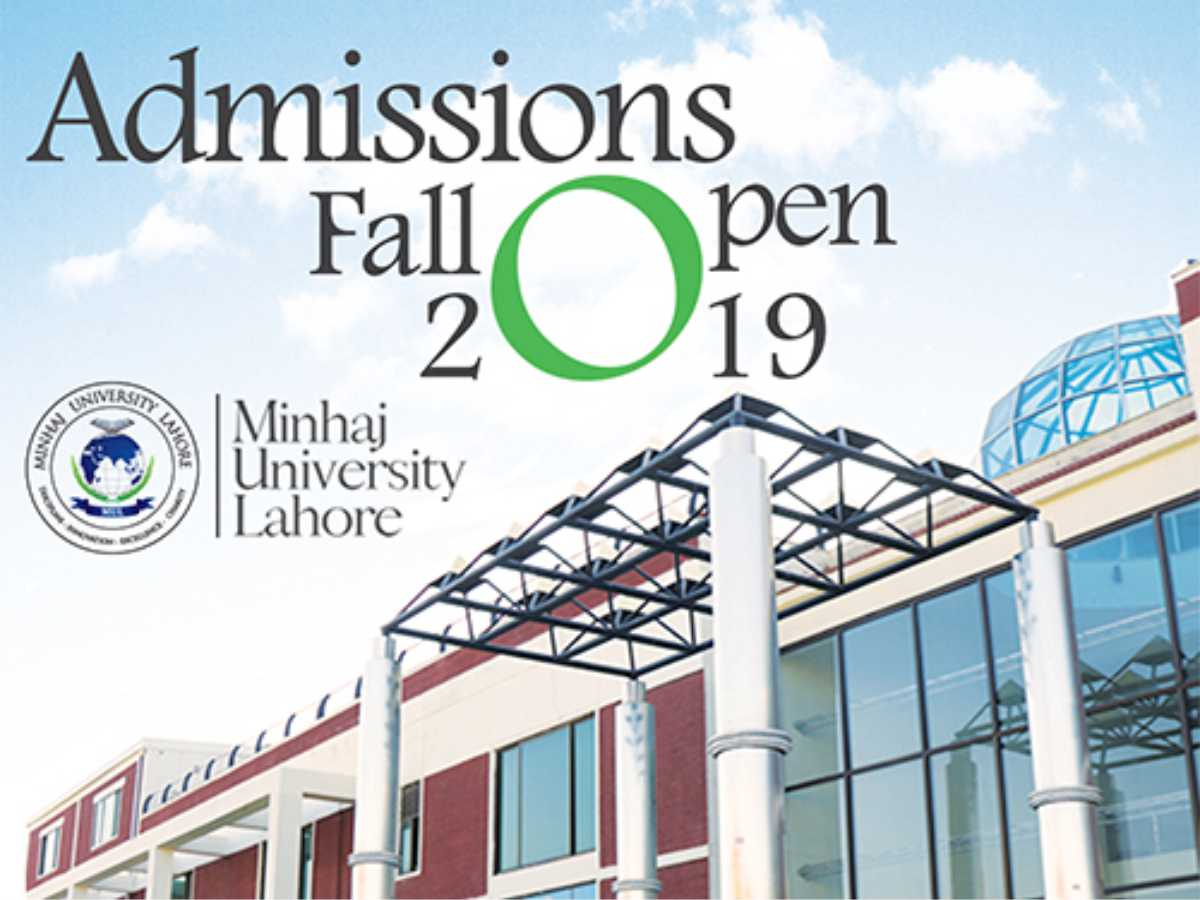 Admissions Open Fall 2019 Minhaj University Lahore