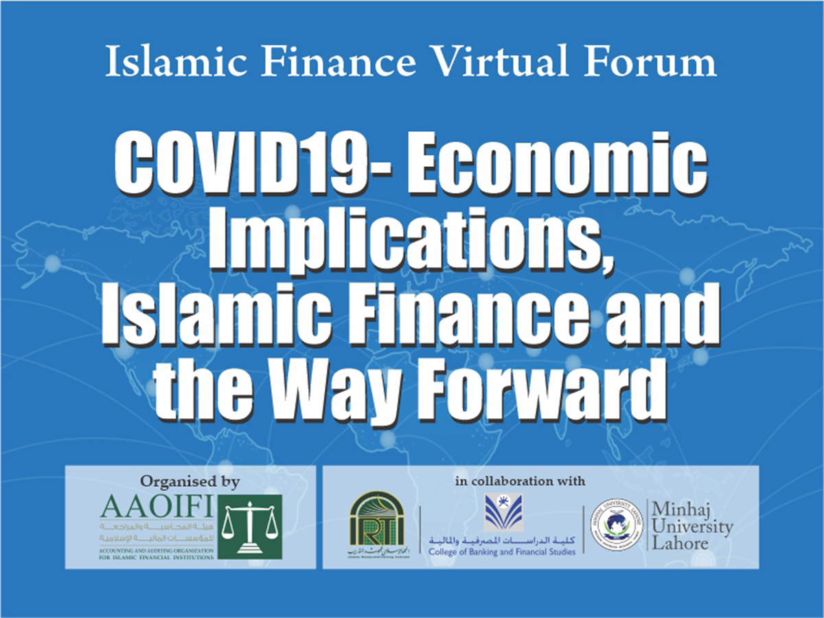 COVID19- Economic Implications, Islamic Finance and the Way Forward