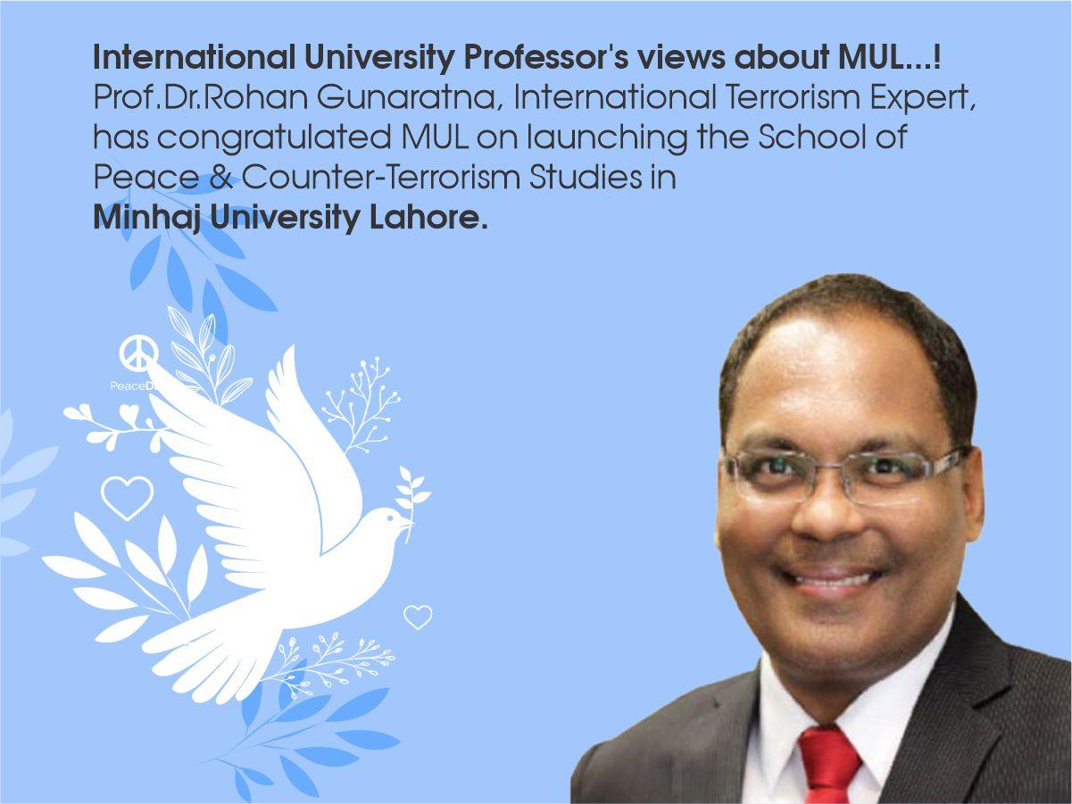 Prof. Dr. Rohan Gunaratna views on School of PCTS, MUL