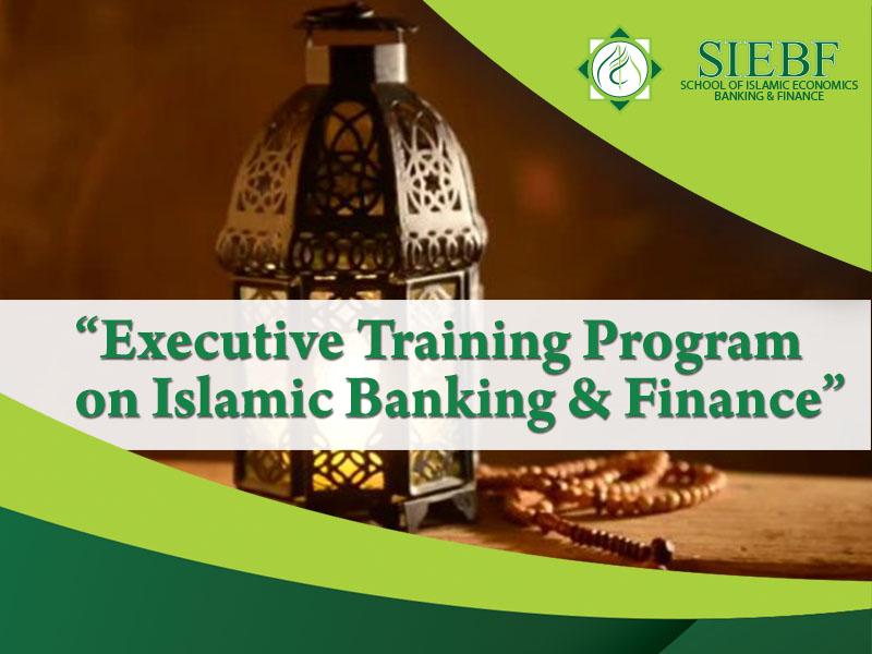 Executive Training Program  on Islamic Banking & Finance